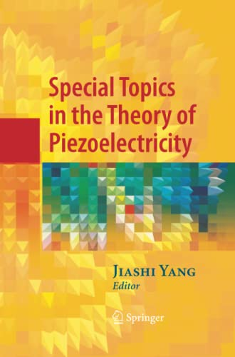 9781489984906: Special Topics in the Theory of Piezoelectricity
