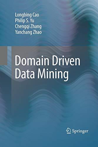 9781489985071: Domain Driven Data Mining