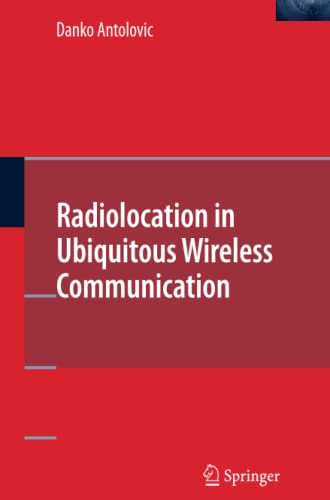 9781489985255: Radiolocation in Ubiquitous Wireless Communication