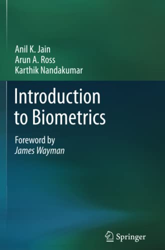 Introduction to Biometrics: Jain, Anil K.,