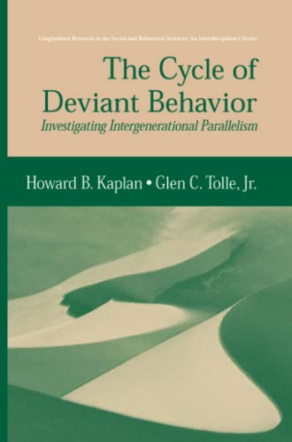 9781489985675: The Cycle of Deviant Behavior: Investigating Intergenerational Parallelism (Longitudinal Research in the Social and Behavioral Sciences: An Interdisciplinary Series)