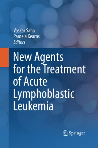 9781489985712: New Agents for the Treatment of Acute Lymphoblastic Leukemia