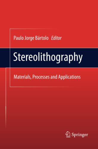 9781489985767: Stereolithography: Materials, Processes and Applications