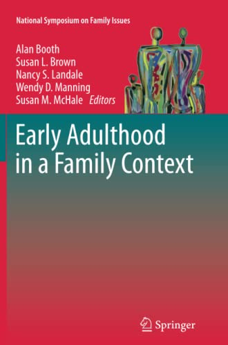 9781489985958: Early Adulthood in a Family Context (National Symposium on Family Issues)