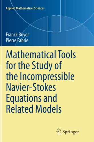9781489986030: Mathematical Tools for the Study of the Incompressible Navier-Stokes Equations and Related Models (Applied Mathematical Sciences)