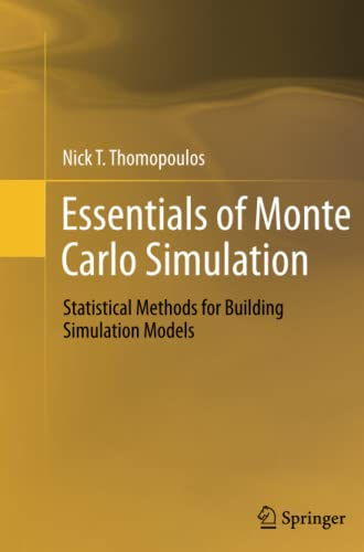 9781489986085: Essentials of Monte Carlo Simulation: Statistical Methods for Building Simulation Models