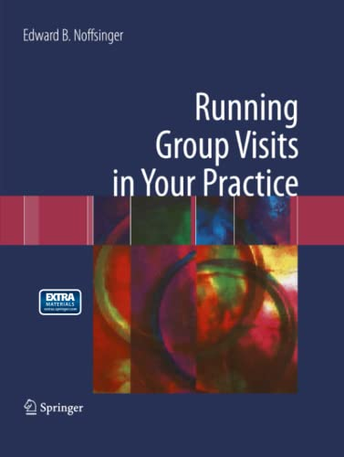 9781489986269: Running Group Visits in Your Practice