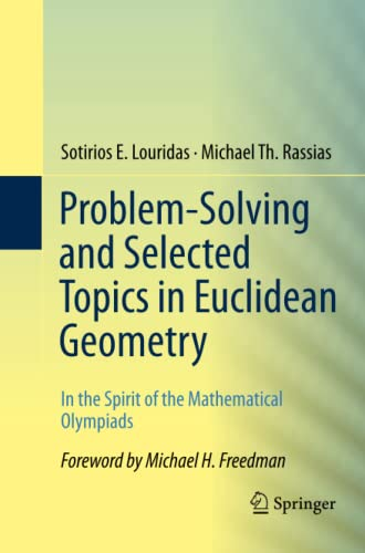 9781489986788: Problem-Solving and Selected Topics in Euclidean Geometry: In the Spirit of the Mathematical Olympiads