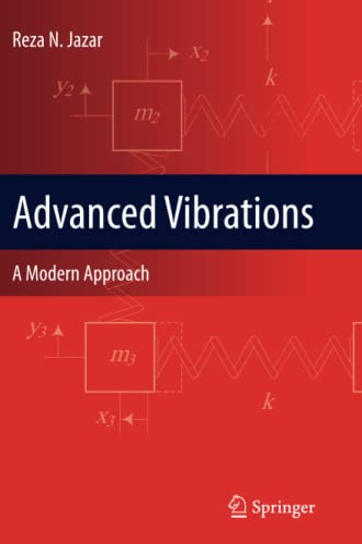 9781489986894: Advanced Vibrations: A Modern Approach