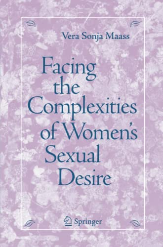 Facing the Complexities of Women's Sexual Desire: Vera S. Maass