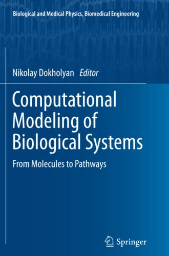9781489987501: Computational Modeling of Biological Systems: From Molecules to Pathways (Biological and Medical Physics, Biomedical Engineering)