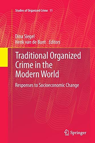 9781489987532: Traditional Organized Crime in the Modern World: Responses to Socioeconomic Change (Studies of Organized Crime) (Volume 11)