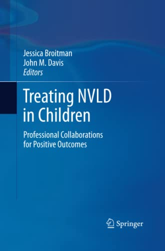 9781489987761: Treating NVLD in Children: Professional Collaborations for Positive Outcomes