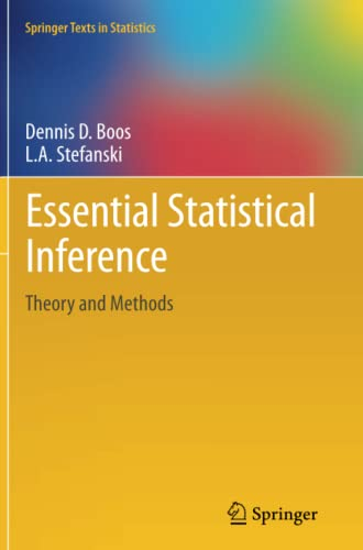 9781489987938: Essential Statistical Inference: Theory and Methods (Springer Texts in Statistics)