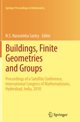 Buildings, Finite Geometries and Groups: Proceedings of a Satellite Conference, International ...