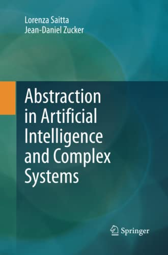 9781489988744: Abstraction in Artificial Intelligence and Complex Systems