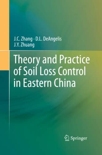 9781489988836: Theory and Practice of Soil Loss Control in Eastern China