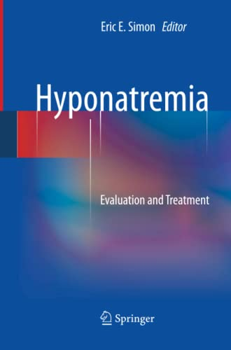 9781489989215: Hyponatremia: Evaluation and Treatment