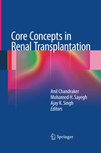 9781489989437: Core Concepts in Renal Transplantation