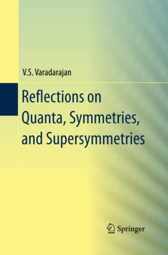 9781489989444: Reflections on Quanta, Symmetries, and Supersymmetries