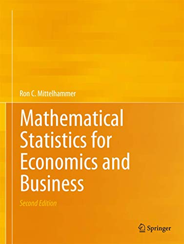 9781489989505: Mathematical Statistics for Economics and Business