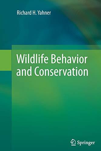 9781489989666: Wildlife Behavior and Conservation