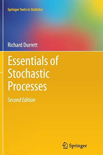 9781489989673: Essentials of Stochastic Processes (Springer Texts in Statistics)