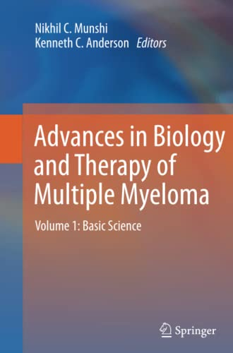 9781489989994: Advances in Biology and Therapy of Multiple Myeloma: Volume 1: Basic Science
