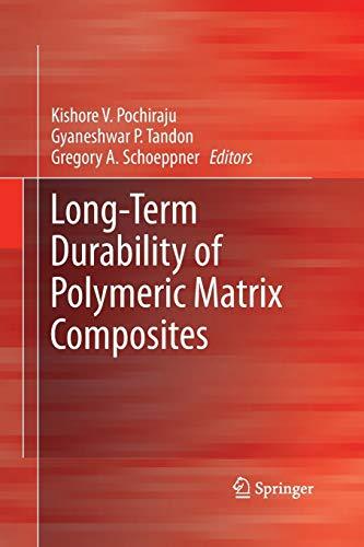 9781489990211: Long-Term Durability of Polymeric Matrix Composites