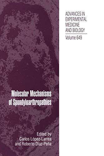 9781489990259: Molecular Mechanisms of Spondyloarthropathies (Advances in Experimental Medicine and Biology)