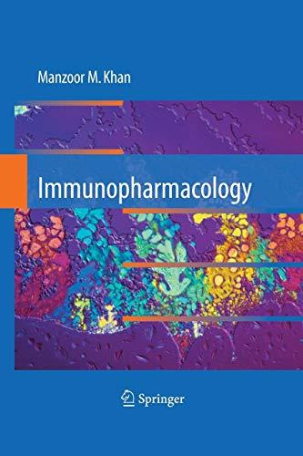 9781489990372: Immunopharmacology