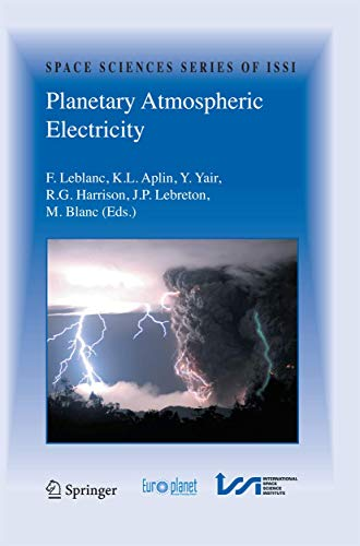 9781489990471: Planetary Atmospheric Electricity (Space Sciences Series of ISSI)