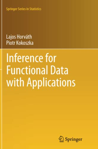 9781489990525: Inference for Functional Data with Applications (Springer Series in Statistics)