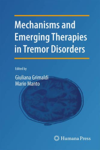9781489990747: Mechanisms and Emerging Therapies in Tremor Disorders (Contemporary Clinical Neuroscience)