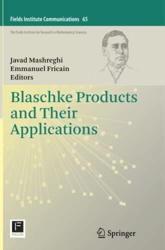 9781489990822: Blaschke Products and Their Applications (Fields Institute Communications)