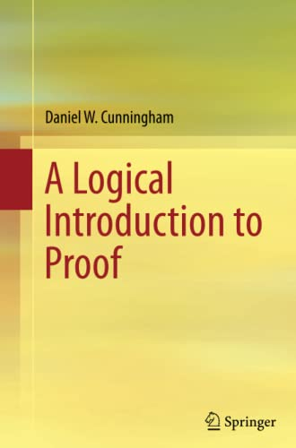 9781489990990: A Logical Introduction to Proof