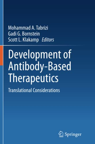 9781489991133: Development of Antibody-Based Therapeutics: Translational Considerations
