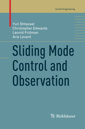 9781489991225: Sliding Mode Control and Observation