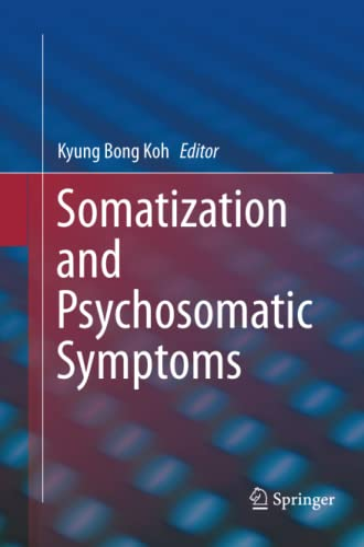 9781489991294: Somatization and Psychosomatic Symptoms