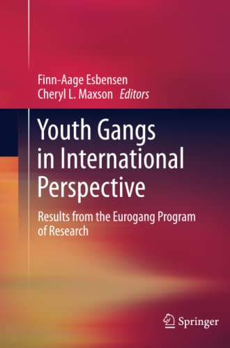 9781489991805: Youth Gangs in International Perspective: Results from the Eurogang Program of Research