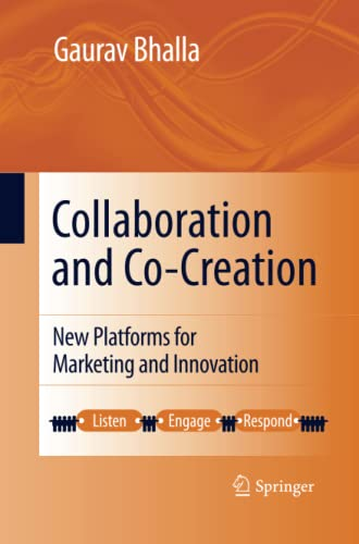 9781489991966: Collaboration and Co-Creation: New Platforms for Marketing and Innovation