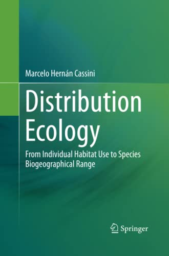 9781489991973: Distribution Ecology: From Individual Habitat Use to Species Biogeographical Range