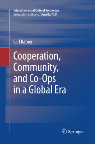 9781489992024: Cooperation, Community, and Co-Ops in a Global Era (International and Cultural Psychology)