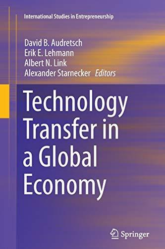 9781489992086: Technology Transfer in a Global Economy (International Studies in Entrepreneurship)