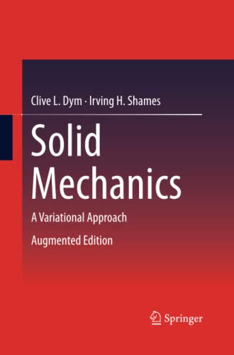 9781489992482: Solid Mechanics: A Variational Approach, Augmented Edition