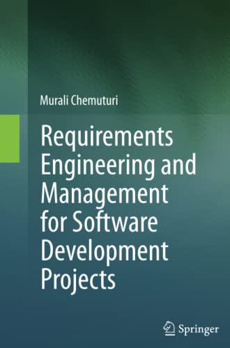 9781489993076: Requirements Engineering and Management for Software Development Projects