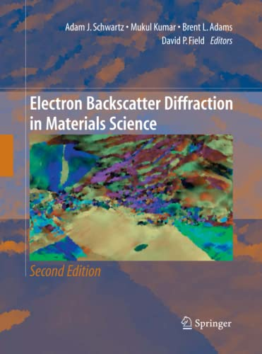 9781489993342: Electron Backscatter Diffraction in Materials Science