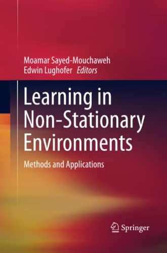 9781489993403: Learning in Non-Stationary Environments: Methods and Applications