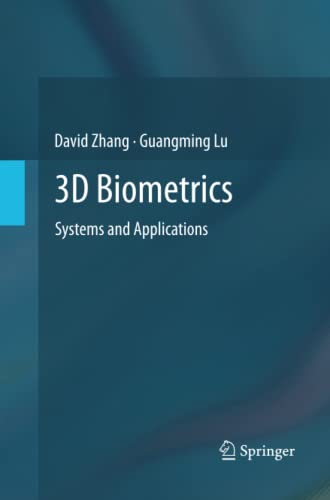 9781489993427: 3D Biometrics: Systems and Applications
