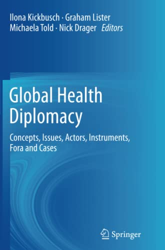 9781489993717: Global Health Diplomacy: Concepts, Issues, Actors, Instruments, Fora and Cases